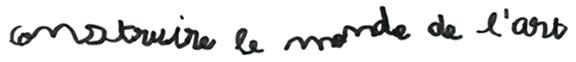 titre des éditions construire le monde de l'art réalisés au Centre National d'Art Contemporain Le Magasin à Grenoble écrit à la main